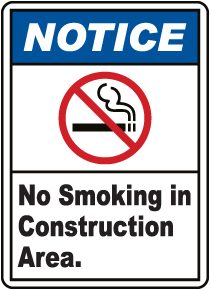 Notice No Smoking Construction Area Sign