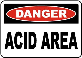 Danger Acid Area Sign