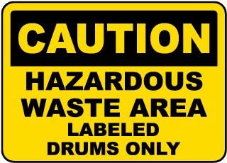 Caution Hazardous Waste Area Sign