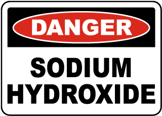 Danger Sodium Hydroxide Sign