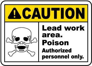Caution Lead Work Poison Sign