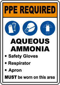 PPE Required Aqueous Ammonia Sign