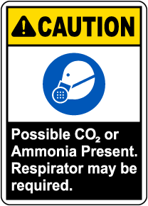 Caution Possible CO2 or Ammonia Present Sign