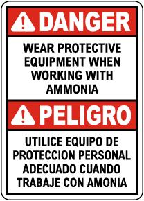 Bilingual Danger Wear Protective Equipment Ammonia Sign