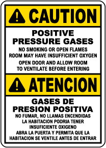 Bilingual Caution Positive Pressure Gases Sign