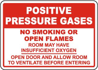 Positive Pressure Gases Sign
