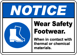 Notice Wear Safety Footwear Sign