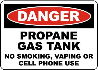 Danger Propane Gas Tank Sign