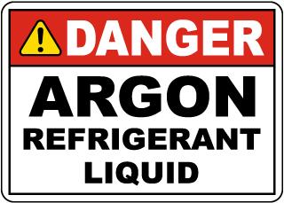Danger Argon Refrigerant Liquid Sign
