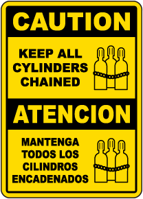 Bilingual Caution Keep All Cylinders Chained Sign