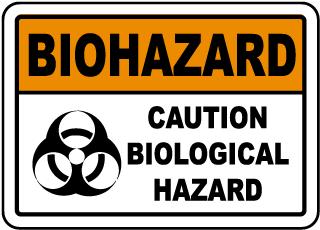 Caution Biological Hazard Sign