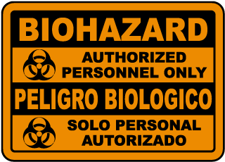 Bilingual Biohazard Authorized Only Sign
