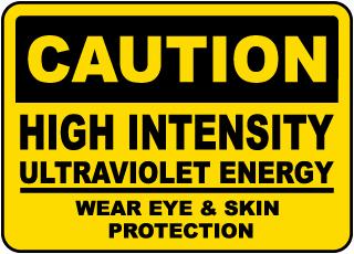 High Intensity Ultraviolet Light Sign