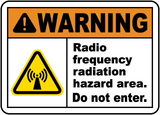 Warning RF Radiation Hazard Area Sign