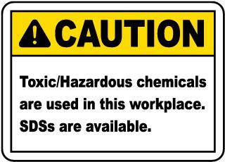 Toxic Hazardous Chemical Used Sign