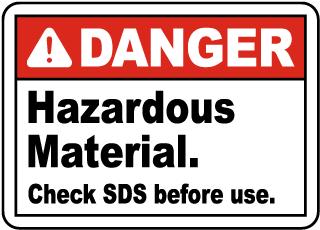 Hazardous Material Check SDS Sign