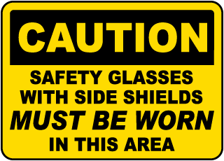Safety Glasses With Side Shields Sign
