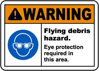 Flying Debris Hazard Eye Protection Sign
