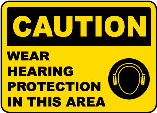 Wear Hearing Protection Sign