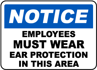 Must Wear Ear Protection Sign