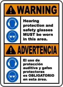 Bilingual Warning Hearing Protection & Safety Glasses Sign