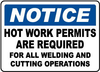 Hot Work Permit Required Sign