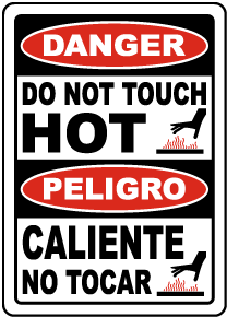 Bilingual Danger Do Not Touch Hot Sign
