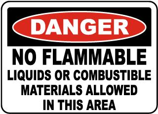 No Flammable Liquids Sign