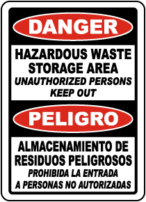 Bilingual Hazardous Waste Storage Area Keep Out Sign