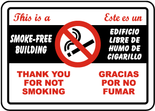 Bilingual This Is A Smoke-Free Building Sign