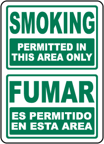 Bilingual Smoking Permitted in This Area Only Sign