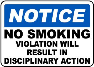 Disciplinary Action No Smoking Sign