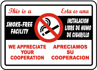 Bilingual This Is A Smoke-Free Facility Sign