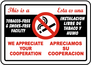 Bilingual This Is A Tobacco-Free Facility Sign