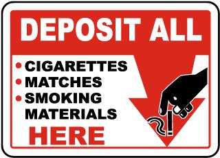 Deposit Smoking Materials Here Sign