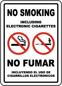 Bilingual No Smoking Including Electronic Cigarettes Sign
