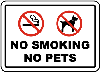 No Smoking No Pets Sign