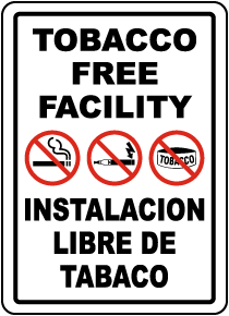 Bilingual Tobacco Free Facility Sign