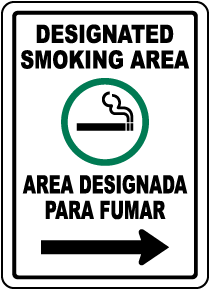 Bilingual Designated Smoking Area Right Arrow Sign