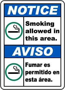 Bilingual Smoking Allowed in This Area Sign