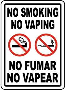 Bilingual No Smoking No Vaping Sign