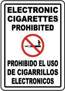 Bilingual Electronic Cigarettes Prohibited Label