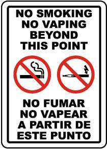 Bilingual No Smoking No Vaping Beyond This Point Sign