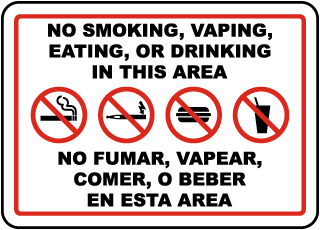 Bilingual No Smoking Vaping Eating or Drinking in This Area Sign