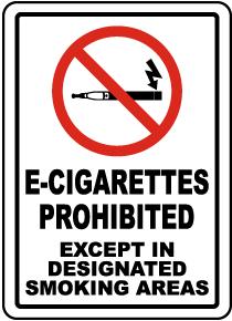 E-Cigarettes Prohibited Except in Designated Smoking Areas Sign
