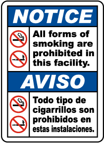 Bilingual All Forms of Smoking Are Prohibited in This Facility Label