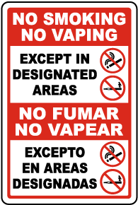 Bilingual No Smoking No Vaping Except in Designated Areas Sign
