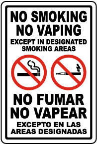 Bilingual No Smoking No Vaping Except in Designated Smoking Areas Sign
