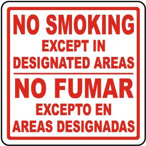Bilingual No Smoking Except In Designated Areas Sign