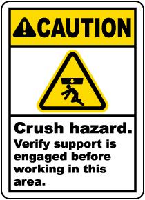 Crush Hazard Verify Support Label